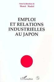 Emploi Et Relations Industrielles Au Japon - Intérieur - Format classique