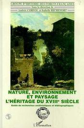 Nature, Environnement Et Paysage ; L'Heritage Du Xviii Siecle - Intérieur - Format classique