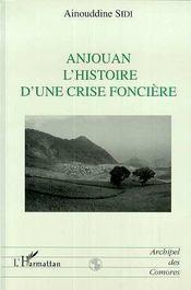 Anjouan l'histoire d'une crise foncière - Intérieur - Format classique