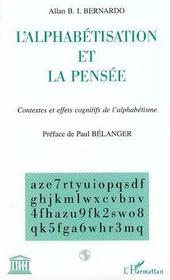 L'alphabetisation et la pensee ; contextes et effets cognitifs de l'alphabetisme - Intérieur - Format classique