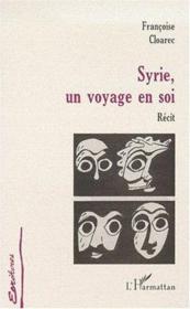 Syrie, un voyage en soi - Couverture - Format classique