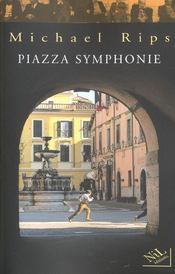 Piazza Symphonie - Intérieur - Format classique