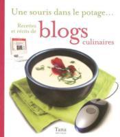 Une souris dans le potage ; recettes et récits de blogs culinaires - Couverture - Format classique