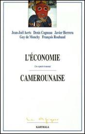 L'économie camerounaise ; un espoir évanoui - Couverture - Format classique