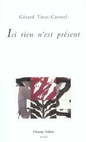 Ici Rien N'Est Present - Intérieur - Format classique