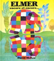Elmer Encore Et Encore - Intérieur - Format classique