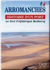 Arromanches, histoire d'un port - Intérieur - Format classique