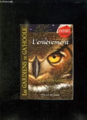 Les Gardiens De Ga Hoole. Livre 1: L Enlevement. - Couverture - Format classique