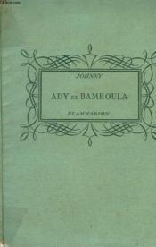 Ady Et Bamboula. Enfants Des Iles. Collection : Pour Les Jeunes. - Couverture - Format classique