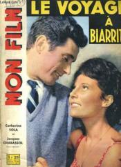 Mon Film N° 716 - Le Voyage A Biarritz - Couverture - Format classique