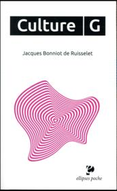 Vente livre :  Culture g  - Bonniot De Ruisselet - Bonniot De - Bonniot De