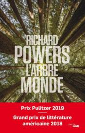 Vente livre :  L'arbre- monde  - Richard Powers