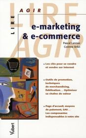 Vente livre :  E-marketing et e-commerce  - Pascal Lannoo - Corinne Ankri