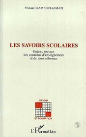 Les Savoirs Scolaires - Intérieur - Format classique