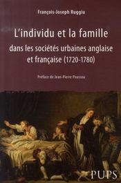 L'individu et la famille dans les sociétés urbaines anglaise et française, 1720-1780 - Intérieur - Format classique