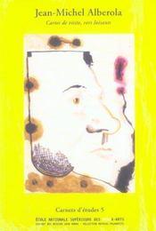 Carnets d'etudes 5 : jean-michel alberola cartes de visites,vers luisants - Intérieur - Format classique