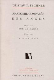 Anatomie comparée des anges ; sur la danse - Couverture - Format classique
