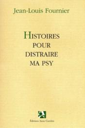 Histoires pour distraire ma psy - Couverture - Format classique