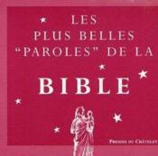 Les Plus Belles Paroles De La Bible - Couverture - Format classique