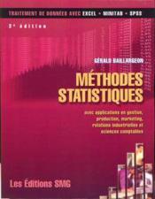 Methodes statistiques avec applications en gestion production marketing relations industrielles 3 e - Couverture - Format classique