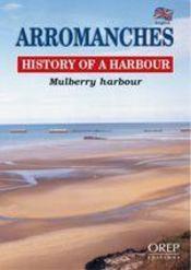 Arromanches, history of a Harbour - Intérieur - Format classique