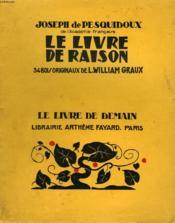 Le Livre De Raison. 34 Bois Originaux De L. William Graux. Le Livre De Demain N° 185. - Couverture - Format classique