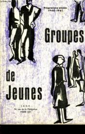 Groupes De Jeunes - Programmes Ainees 1960-1961 - Couverture - Format classique