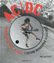 Vente livre :  AC/DC ; high voltage ; rock'n'roll  - Phil Sutcliff