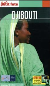 GUIDE PETIT FUTE ; COUNTRY GUIDE ; Djibouti  (édition 2017)  - Collectif Petit Fute
