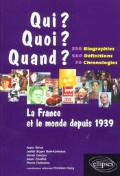 La France Et Le Monde Depuis 1939 350 Biographies 560 Definitions 70 Chronologies - Intérieur - Format classique