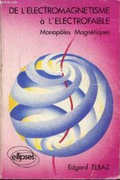 De L'Electromagnetisme A L'Electrofaible Cours - Couverture - Format classique