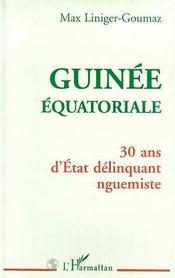 Guinée équatoriale ; 30 ans d'état délinquant nguemiste - Intérieur - Format classique