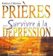 Prières pour survivre à la dépression - Couverture - Format classique