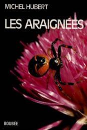 Les Araignées. généralités, araignées de France et des pays limitrophes - Couverture - Format classique