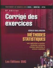 Corrige des exercices methodes statistiques avec applications en gestion production marketing relati - Couverture - Format classique