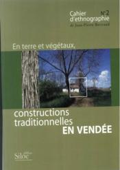 En terre et végétaux, constructions traditionnelles en Vendée - Couverture - Format classique