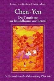 Chen-Yen ; du tantrisme au bouddhisme occidental (2e édition) - Intérieur - Format classique