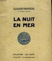 La Nuit En Mer. - Couverture - Format classique