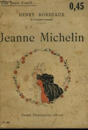 Jeanne Michelin. Collection : Une Heure D'Oubli N° 33 - Couverture - Format classique