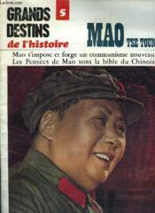 Grands Destins De L'Histoire - 5 - Mao Tse Toung - Couverture - Format classique
