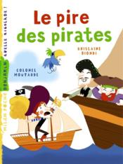Vente  Le pire des pirates  - Ghislaine Biondi - Colonel Moutarde - Colonel Moutarde