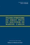 Etudes D'Histoire Du Droit En Souvenir De Maryse Carlin
