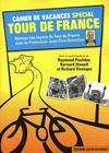 Livres - Cahiers de vacances spécial Tour de France