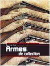 Armes De Collection