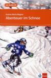 Abenteuer im schnee ; A1 ; lecture progressive