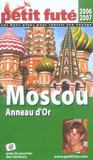 Guide Petit Fute ; Country Guide ; Moscou, Anneau D'Or (2006-2007) (édition 2006/2007)