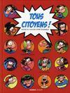 Tous citoyens ! ; guide du savoir vivre ensemble