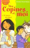 Livres - Mes Copines Et Moi T.3; Un Amour De Cheval