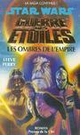 Livres - Guerre des etoiles -ombre de l'empire