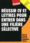 Réussir CV et lettres pour entrer dans une filière sélective